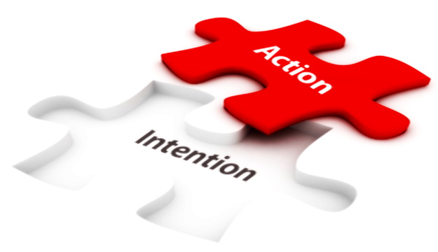 Action > Intention